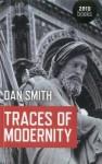 Traces of Modernity - Dan Smith