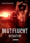Blutflucht - Evolution - Loreen Ravenscroft, Inka Loreen Minden