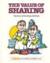 Value of Sharing: The Story of the Mayo Brothers - Spencer Johnson, Steve Pileggi