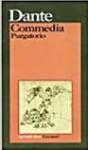 Commedia: Purgatorio - Dante Alighieri, Emilio Pasquini, Antonio Quaglio