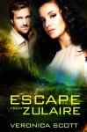 Escape From Zulaire - Veronica Scott