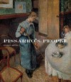 Pissarro's People - Richard R. Brettell