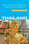 Thailand - Culture Smart!: The Essential Guide to Customs & Culture - Roger Jones