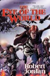 The Eye of the World: The Graphic Novel, Volume Four (Wheel of Time Other) - Robert Jordan, Chuck Dixon, Andie Tong