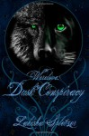 Dusk Conspiracy - Lakisha Spletzer