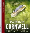 Cruel and Unusual - Kate Burton, Patricia Cornwell