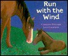Run with the Wind - Caroline Pitcher