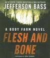 Flesh and Bone - Jefferson Bass, Erik Singer