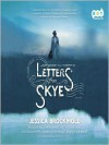 Letters from Skye (Audio) - Jessica Brockmole, Elle Newlands, Katy Townsend, Lincoln Hoppe