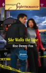She Walks the Line (Women in Blue #5) - Roz Denny Fox