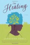 The Healing - Jonathan Odell, Adenrele Ojo