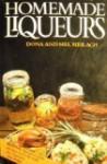 Homemade Liqueurs - Dona Z. Meilach