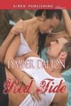 Red Tide (Siren Publishing Classic) - Tymber Dalton