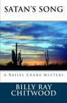 Satan's Song: A Bailey Crane Mystery - Billy Ray Chitwood