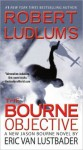 The Bourne Objective - Eric Van Lustbader