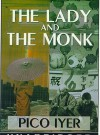 The Lady and the Monk (Audio) - Pico Iyer