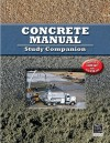 Concrete Manual Study Companion: Updated to 2006 IBC and ACI 318-05 - International Code Council