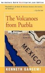 The Volcanoes From Puebla - Kenneth Gangemi