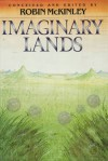 Imaginary Lands - Robin McKinley