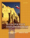 Texas Politics and Government (4th Edition) - Gary A. Keith, Stefan Haag, L. Tucker Gibson Jr., Clay Robison, Karen O'Connor, Larry J. Sabato