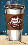 Third Degree (A Murder 101 Mystery #5) - Maggie Barbieri