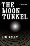 The Moon Tunnel - Jim Kelly