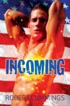 Incoming - Robert Cummings