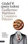 Gödel para todos - Guillermo Martínez