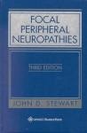 Focal Peripheral Neuropathies - John D. Stewart