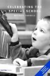 Celebrating the Special School - Michael Farrell