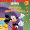 Mickey's Handy Helpers (Mickey Mouse Clubhouse Series) - Thea Feldman, Walt Disney Company