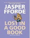 Lost in a Good Book - Jasper Fforde