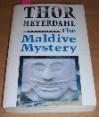 The Maldive Mystery - Thor Heyerdahl