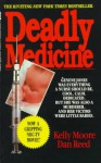 Deadly Medicine - Kelly Moore, Dan Reed