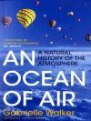 An Ocean of Air - Gabrielle Walker