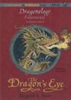 The Dragon's Eye - Dugald A. Steer
