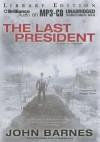 The Last President - John Barnes, Susan Ericksen