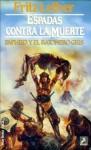 Espadas Contra La Muerte - Fritz Leiber