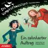 Ein zahnharter Auftrag (Die Vampirschwestern #3) - Franziska Gehm
