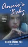 Annie's Baby: The Diary of Anonymous, A Pregnant Teenager - Beatrice Sparks