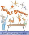 Tumble Bunnies - Kathryn Lasky, Marylin Hafner