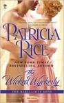 The Wicked Wyckerly: The Rebellious Sons - Patricia Rice