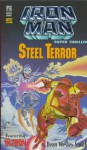 Steel Terror: Iron Man Super Thriller - David Seidman, Andrew Pepoy