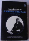 A Selection Of His Works - Jonathan Swift