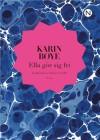 Ella gör sig fri - Karin Boye