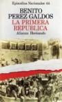 La primera república - Episodios Nacionales (44) - Benito Pérez Galdós