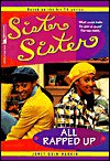 All Rapped Up (Sister, Sister) - Janet Quin-Harkin