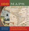 100 Maps: The Science, Art and Politics of Cartography Throughout History - John O.E. Clark, Jeremy Black