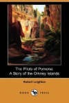 The Pilots of Pomona: A Story of the Orkney Islands (Dodo Press) - Robert Leighton