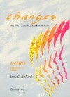 Changes Intro Student's Book: English for International Communication - Jack C. Richards